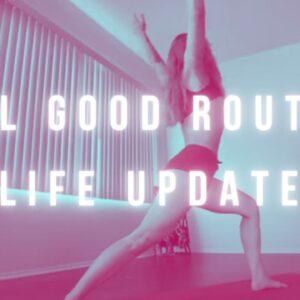 Feel Good Yoga & Care Routine